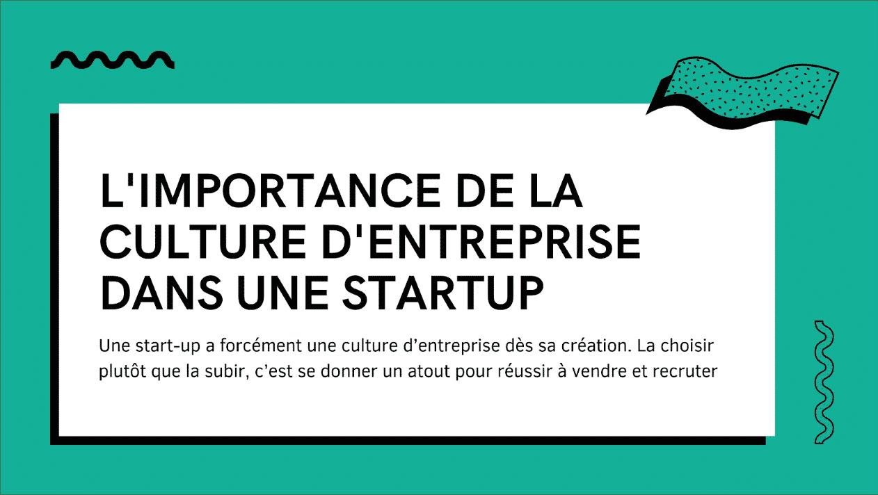 L'importance de la culture d'entreprise dans une start-up